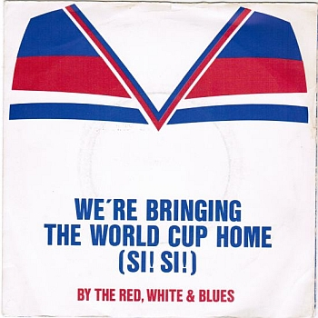 England 1982 - We're Bringing The World Cup Home