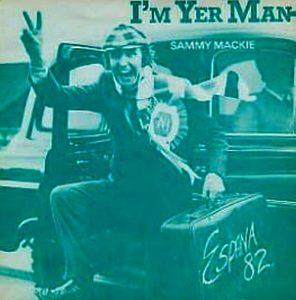 Sammie Mackie - I'm Yer Man