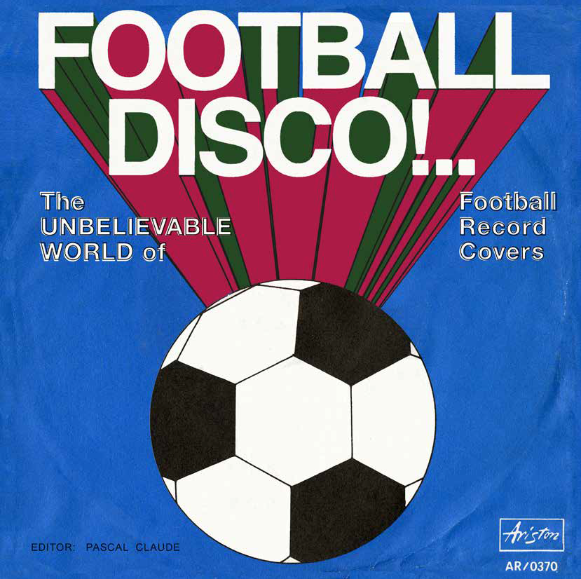 Football Disco! – The Book