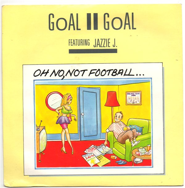 Goal II Goal Featuring Jazzie J - Oh No, Not Football