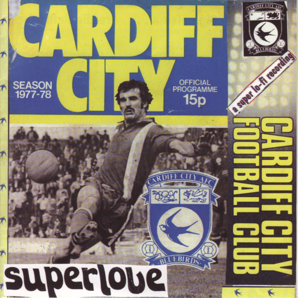 Superlove - Cardiff City Football Club