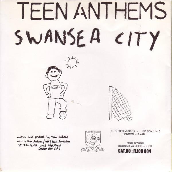 Teen Anthems - Swansea City